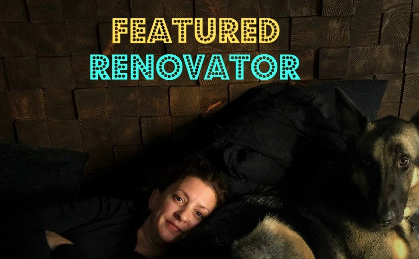 Featured Renovator Becky Marshal and Dog Finn