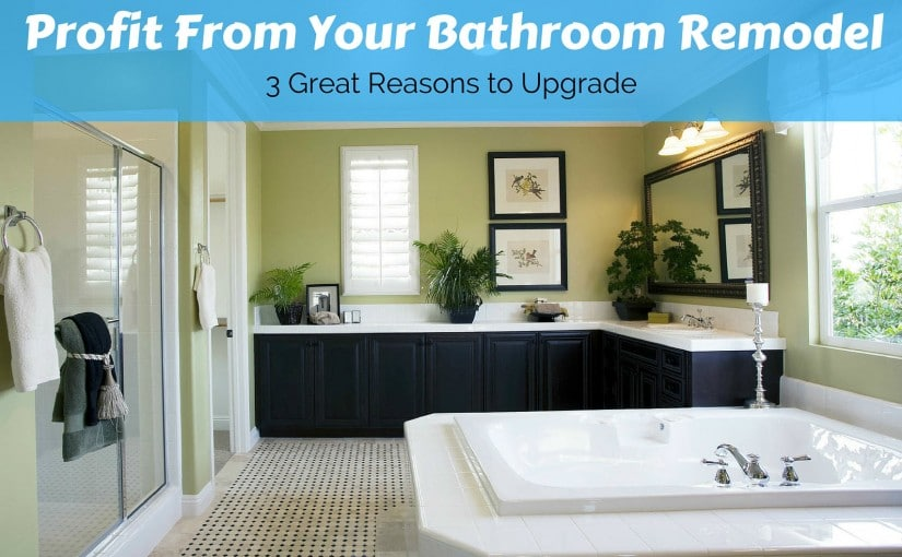 3 ways you can save money by Upgrading the bathroom