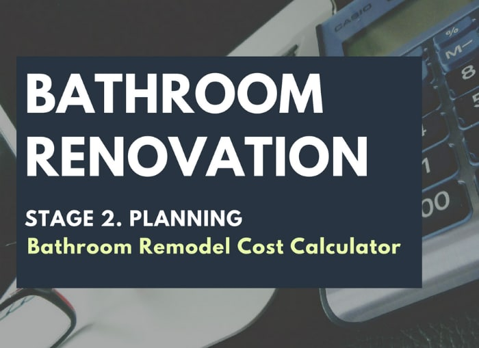 Know Your Numbers With a Bathroom Remodel Cost Calculator