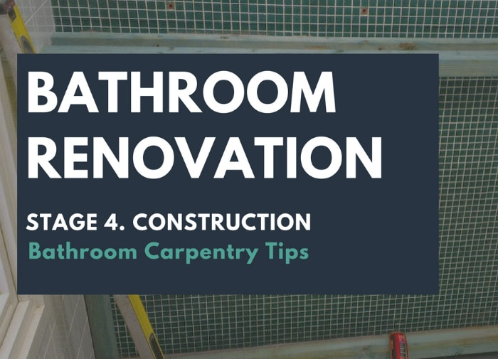 Bathroom Carpentry Tips