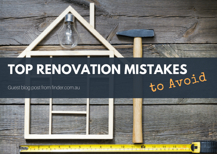 Common renovation mistakes and how to avoid them?