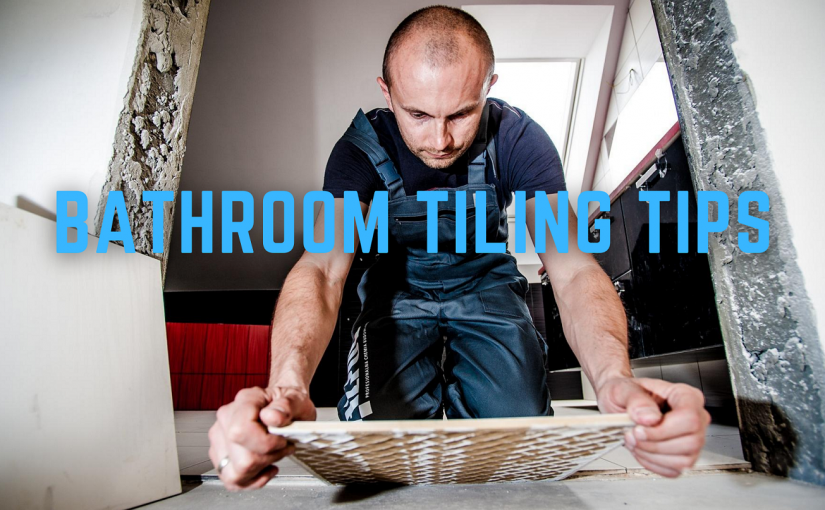 Best In-depth Bathroom Tiling Tips no one tells you