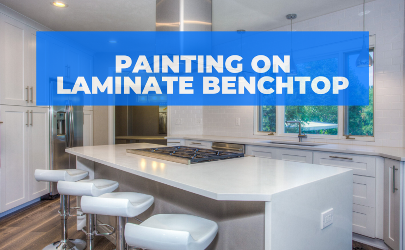Painting on Laminate Benchtop