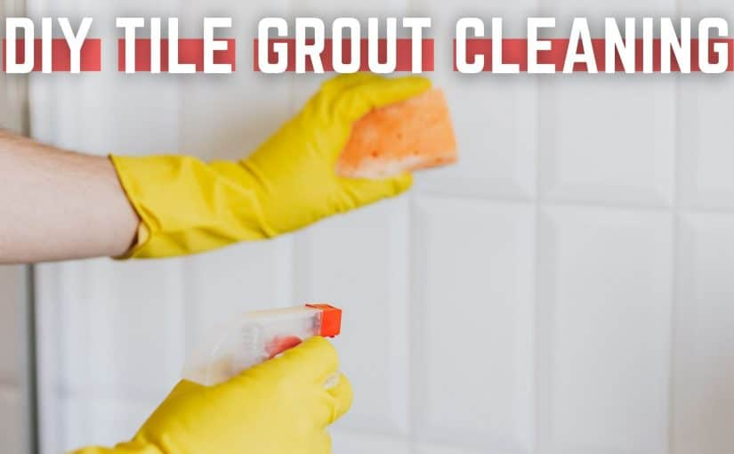 How to clean the grime and grout of tiles? DIY tile grout cleaning