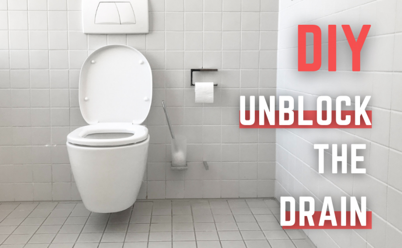 How to unclog a toilet? DIY unblock the drain